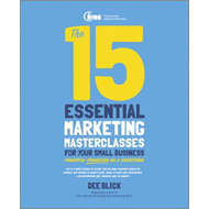 15 Essential Marketing Masterclasses for Your Small Business (BOK)