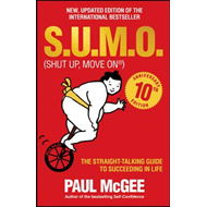 S.u.m.o (Shut Up, Move on) - the Straight-talking Guide to S (BOK)