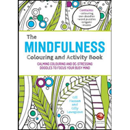 Mindfulness Colouring and Activity Book -     Calming Colour (BOK)