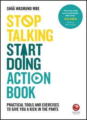 Stop Talking, Start Doing Action Book - Practical Tools and (BOK)
