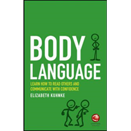Body Language - Learn How to Read Others and      Communicat (BOK)