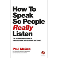 How to Speak So People Really Listen (BOK)