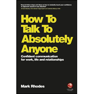 How To Talk To Absolutely Anyone (BOK)