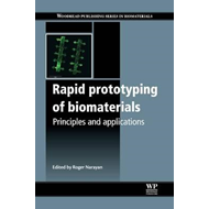 Rapid Prototyping of Biomaterials (BOK)