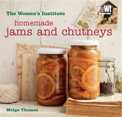 Women's Institute: Homemade Jams & Chutneys (BOK)