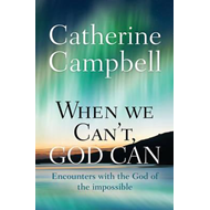 When We Can't, God Can (BOK)