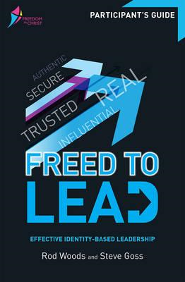 Freed to Lead - Participant's Guide (BOK)
