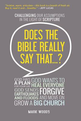 Does The Bible Really Say That? (BOK)