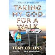 Taking My God for a Walk (BOK)