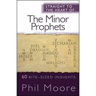 Straight to the Heart of The Minor Prophets (BOK)