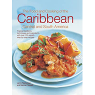 Food and Cooking of the Caribbean Central and South America (BOK)