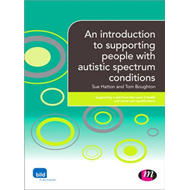 An Introduction to Supporting People with Autistic Spectrum Conditions (BOK)