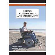 Ageing, Corporeality and Embodiment (BOK)