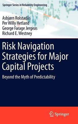Risk Navigation Strategies for Major Capital Projects (BOK)