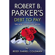 Robert B. Parker's Debt To Pay (BOK)
