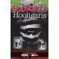 Crimes of the Century: Football Hooligans (BOK)