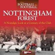 When Football Was Football: Nottingham Forest (BOK)