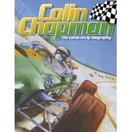 Colin Chapman: The Comic-strip Biography (BOK)