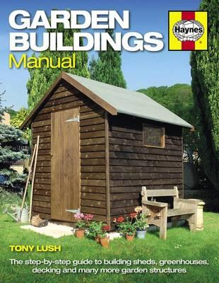 Garden Buildings Manual (BOK)
