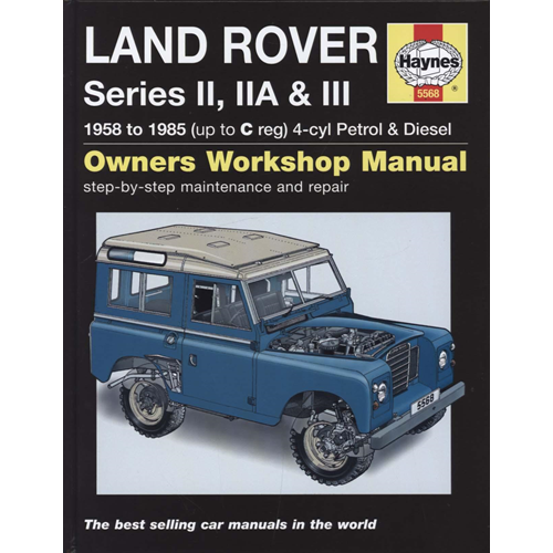 Land Rover Series II, IIA & III Service and Repair Manual