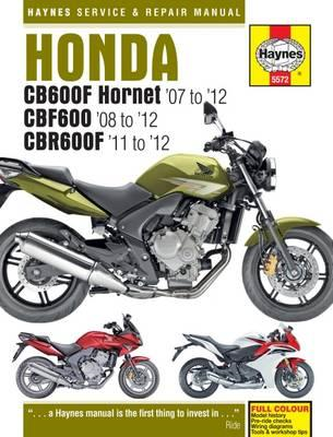 Honda CB600F Hornet, CBF600 & CBR600F Service and Repair Man (BOK)