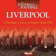 When Football Was Football: Liverpool (BOK)