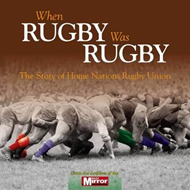 When Rugby Was Rugby (BOK)