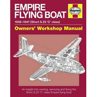 Empire Flying Boat Owners' Workshop Manual (BOK)