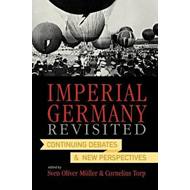Imperial Germany Revisited (BOK)