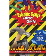 Extreme Crafts for Messy Churches (BOK)