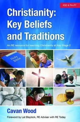 Christianity Key Beliefs and Traditions (BOK)
