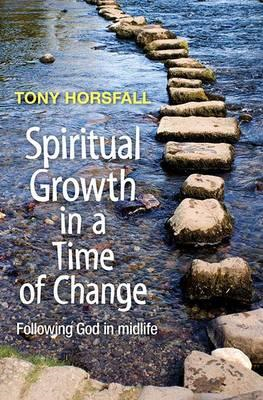 Spiritual Growth in a Time of Change (BOK)
