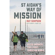 St Aidan's Way of Mission (BOK)