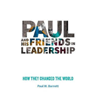 Paul and His Friends in Leadership (BOK)