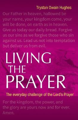 Living the Prayer (BOK)