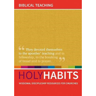 Holy Habits: Biblical Teaching (BOK)