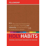 Holy Habits: Fellowship (BOK)