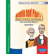 Mamie and Papi's Basic French Grammar - Negatives (BOK)