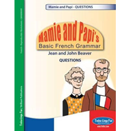 Mamie and Papi's Basic French Grammar - Questions (BOK)