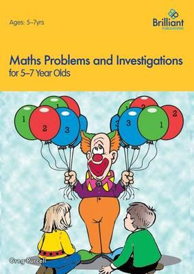 Maths Problems and Investigations, 5-7 Year Olds (BOK)