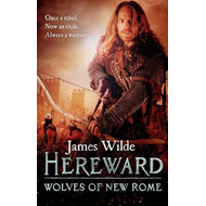 Hereward: Wolves of New Rome (BOK)