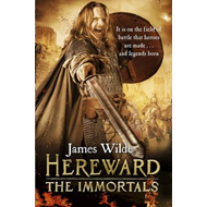 Hereward: The Immortals (BOK)