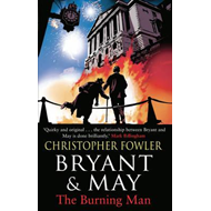 Bryant & May - The Burning Man (BOK)