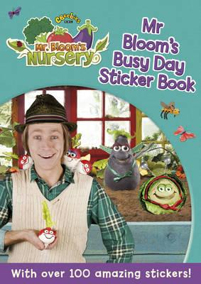 Mr Bloom's Nursery: Mr Bloom's Busy Day Sticker Book (BOK)