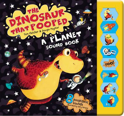 Dinosaur That Pooped A Planet! (BOK)