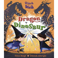 Witch with an Itch: Dragon v Dinosaur (BOK)