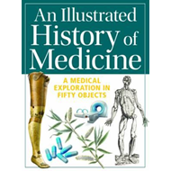 Illustrated History of Medicine (BOK)