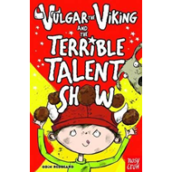 Vulgar the Viking and the Terrible Talent Show (BOK)