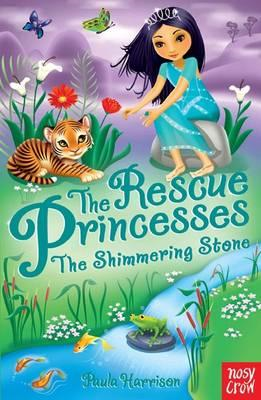 Rescue Princesses: The Shimmering Stone (BOK)