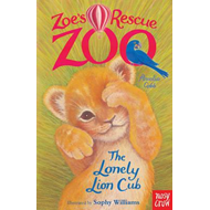 Zoe's Rescue Zoo: The Lonely Lion Cub (BOK)